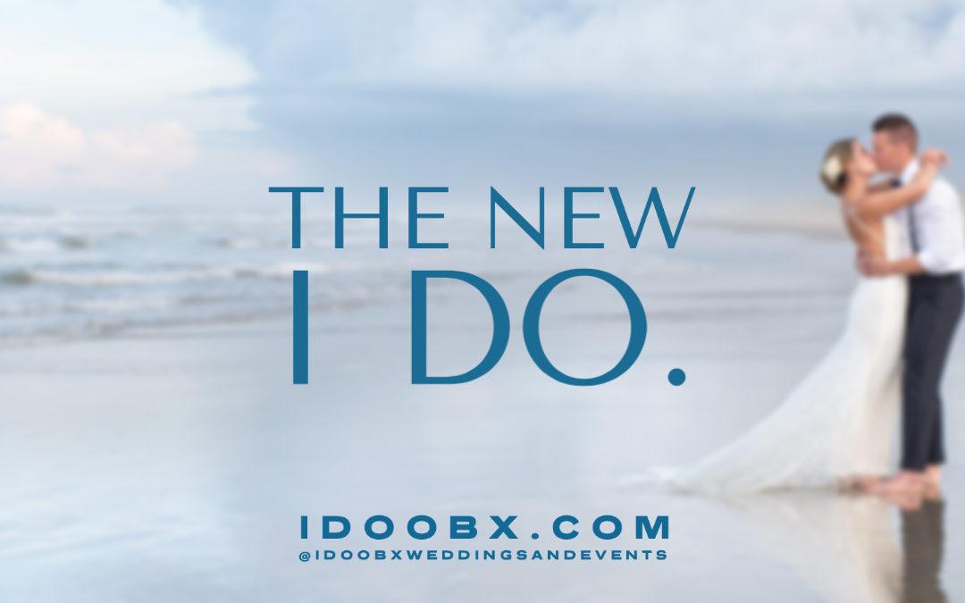 "The New ""I Do!"""